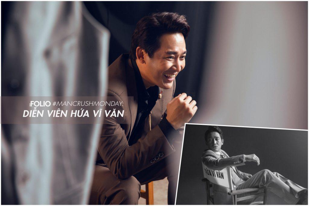 #ManCrushMonday: Hứa Vĩ Văn, hành trình 15 năm trung thành với nghiệp diễn xuất