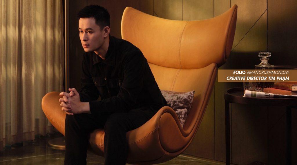 """#ManCrushMonday – Giám đốc sáng tạo Tim Phạm: """"Điểm yếu của tôi là cực kỳ cưng chiều người yêu"""""""