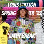 """Louis Vuitton Xuân Hè 2022: """"Amen Break"""" và câu chuyện kế thừa văn hóa"""