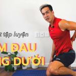 #MensFolioFitClub: Giảm đau lưng dưới hiệu quả sau 10 phút tập luyện