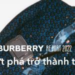 Burberry Resort 2022: Khi sự bứt phá trở thành tôn chỉ