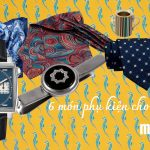Mách bảo: 6 món phụ kiện giúp nâng tầm đẳng cấp trang phục của nam giới