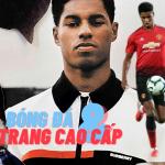 #MFDirectory: Mùa Euro nói chuyện bóng đá và thời trang cao cấp