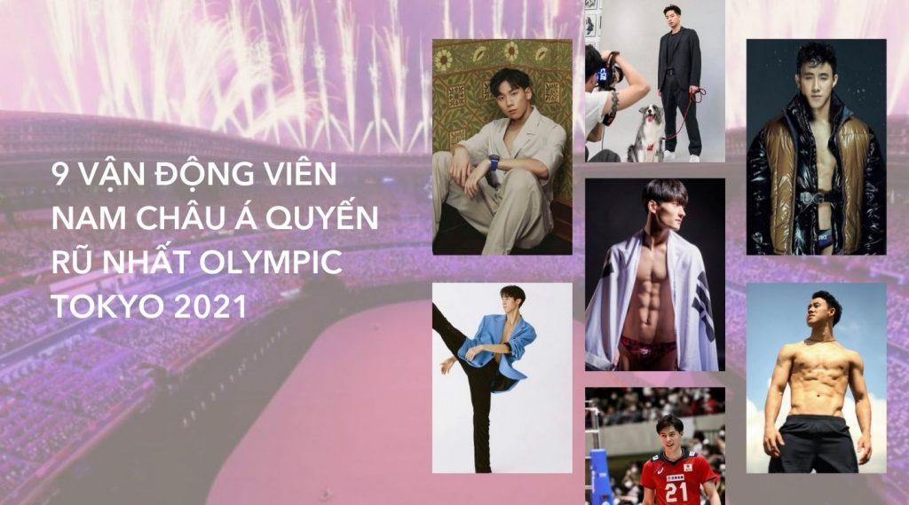 9 vận động viên nam Châu Á quyến rũ nhất Olympic Tokyo 2020